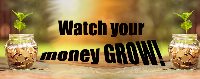 Watch your money grow!